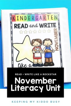 NOVEMBER READING AND WRITING PRINTABLES -Free November Reading and Writing Unit - Help students read and write like rock stars - literacy - centers - guided reading - free theme - fall - book - printables - centers cut and paste sight words beginning sounds ending sounds vowels finger spaces #kindergartenwriting #kindergartenreading