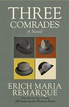 Three Comrades by Erich Maria Remarque is the story of three friends who are barely making ends meet in 1928 Germany all while trying to survive the violent political upheaval happening inside the country as Hitler and the Nazi Party start to gain power and eventually take control.