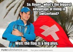 Very funny, Roger Federer.
