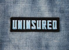 Image of Uninsured Patch #Patch