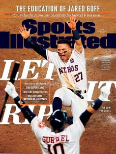 HOUSTON ASTROS LET IT RIP SPORTS ILLUSTRATED WORLD SERIES PREVIEW OCTOBER 2017