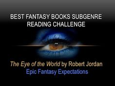 EPIC FANTASY EXPECTATIONS | Eye of the World | BFB Subgenre Reading Challenge #amreading