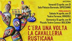 Anteprima a Sipicciano, Palazzo Baronale venerdì 13 aprile ore 21,00, prima assoluta sabato 14 al Teatro comunale di Gradoli ore 21,00 e replica domenica 15 ore 18,00 al Piccolo teatro Cavour di Bolsena