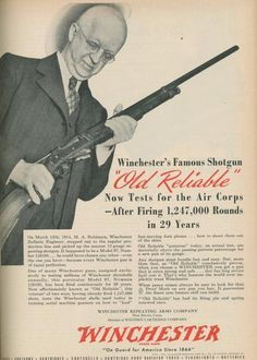 An ad for a Winchester model 97.  Quite a testament to its reliability!