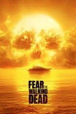 Watch Fear the Walking Dead