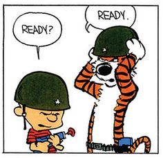 I love how Hobbes always matches Calvin's energy.