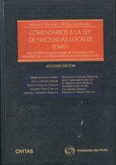 Comentarios a la Ley de haciendas locales. Aranzadi, 2013.