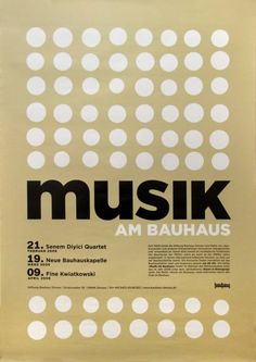 Musik am Bauhaus. The circles, san serif letters and geometric layout suggest that these posters reference the Musica Viva posters of the Swiss designer Josef Müller-Brockmann, Typography Poster, Graphic Design Typography, Graphic Design Illustration, Graphic Design Layouts, Ad Design, Layout Design, Screen Print Poster, Poster Prints, Jazz