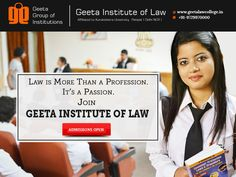 Law is not just a profession, its a passion! Admission open for 2016 Intake! Visit: www.geetalawcollege.in or call-+91-9729970000 for details.