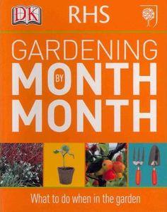 RHS Gardening Month by Month 2011