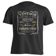 60th Birthday Gift T-Shirt - Born In 1956 - Vintage Aged 60 Years To Perfection - Short Sleeve - Mens - Black - X-Large T Shirt - (2016 Version)