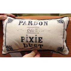 Disney Park Pardon Our Pixie Dust Decorative Toss Pillow Decorator