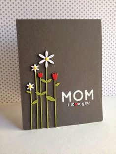 DIY Mothers Day Cards - Tall Flowers for Mom - Creative and Thoughtful Homemade Card Ideas for Mom - Step by Step Tutorials, Best Quotes, Handmade Projects http://diyjoy.com/diy-mothers-day-cards
