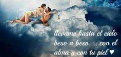 Te espero en mi cielo.Buenas y Románticas noches.