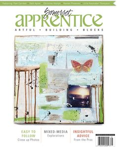 Get your creative juices flowing with Somerset Apprentice Spring 2013