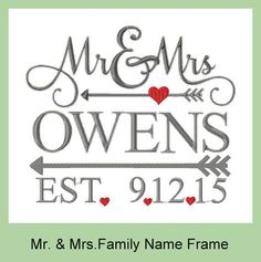 Machine Embroidery Design - Mr. and Mrs. Name frame with arrow and date
