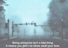 That you're not a total misanthrope; you just use your time wisely with people you really enjoy. things only antisocial people understand) Citations Grunge, Movie Quotes, Life Quotes, Sad Quotes, Grunge Quotes, Tumblr Quotes, Anti Social, Intj, How I Feel