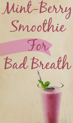 Skin Care And Health Tips: Mint-Berry Smoothie For Bad Breath