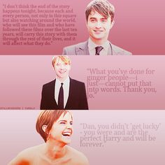 harry potter, london premiere quotes.  just lovely.