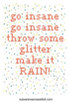 "Blow by Ke$ha. Lyrics: ""Go insane, go insane. Throw some glitter make it rain.""♫ #Music #Songs #Quotes"