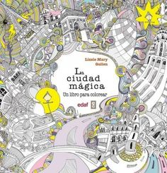 La ciudad magica/ The Magical City