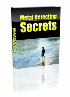 Metal Detecting Secrets  http://learnmetaldetecting.org/?product=metal-detecting-secrets  Just $37