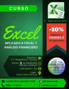 Curso: #Excel Aplicado a Fiscal y Análisis Financiero. ICSE, S.C. Mexicali México. #Contabilidad #Finanzas