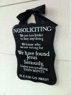 No soliciting sign!