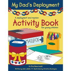 The Paperback of the My Dad's Deployment: A deployment and reunion activity book for young children by Julie LaBelle, Christina Rodriguez Deployment Gifts, Military Deployment, Deployment Tools, Deployment Countdown, Military Spouse, Military Love, Military Families, Books For Moms, Army Life