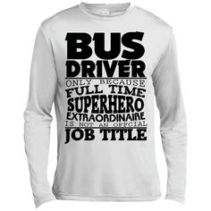 MBIT Exclusive Bus Driver SuperHero Long Sleeve Moisture Absorbing Shirt