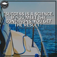 Success is a science; if you meet the conditions, you get the result. Follow me and check out @scholarofsuccess on Instagram! #motivation