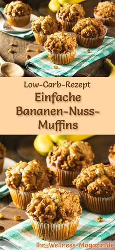 Rezept für Low Carb Bananen-Nuss-Muffins: Der kohlenhydratarme, kalorienreduzierte Kuchen wird ohne Zucker und Getreidemehl zubereitet ... #lowcarb #kuchen #backen