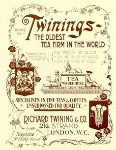 Twinings the oldest tea firm in the world...