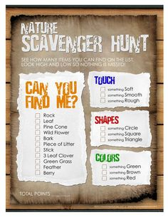 Scavenger Hunt:  This is a printable scavenger hunt for children who are old enough to read. Scavenger hunts are a great way to get children outside and to get them observing the world around them. Don't like this scavenger hunt list? That's OK, make your own! Have the children make one for the adults too.