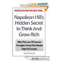 Napoleon Hill's Hidden Secret In Think And Grow Rich: Why This Law Of Success Principle Proves The Master Keys To Success Success Principles, Master Key, Think And Grow Rich, Napoleon Hill, Self Help, Keys, Books To Read, Law, Reading
