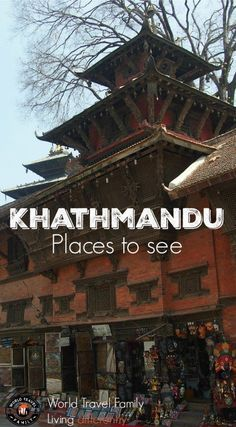 Kathmandu Durbar Square, one of many incredible places to see in Kathmandu Nepal. We did it with kids, but this guide to Kathmandu isn't just for family travel.
