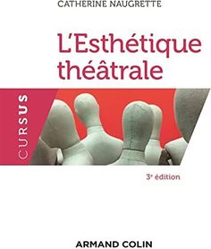Free Read L'esthétique théâtrale - 3e éd. (Lettres) (French Edition) Author Catherine Naugrette, #KindleBargains #Nonfiction #Kindle #BookstoreBingo #Bookshelves #BookPhotography #ChickLit #Suspense #Bookshelf Non Fiction, Steve Williams, Geraint Thomas, Jonathan Safran Foer, Book Photography, Book Lovers, Reading, Nonfiction, Word Reading
