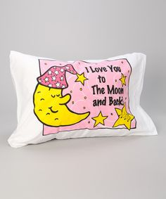 Take a look at this Pink 'Moon and Back' Personalized Standard Pillowcase on zulily today!