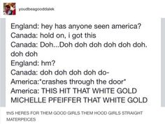 Super Funny Stuff To Make Me Laugh America Ideas Super Funny, Funny Cute, Freaking Hilarious, Hetalia Funny, America And Canada, Funny Tumblr Posts, Can't Stop Laughing, Funny Texts, Memes