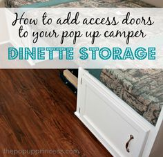 Pop Up Camper Remodel: How to add access doors to your pop up camper dinette storage spaces. You can access the storage WITHOUT lifting up those dang cushions every time.