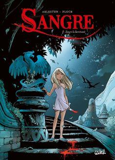 De la très bonne BD d'aventure avec une héroïne au top #Sangre #Arleston #Soleil  BD : Sangre, une vengeance en sept parties