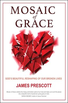 The final cover of my new book, 'Mosaic Of Grace : Gods' Beautiful Reshaping Of Our Broken Lives' - buy it here: https://www.amazon.com/Mosaic-Grace-Beautiful-Reshaping-Broken/dp/0988727145/ref=asap_bc?ie=UTF8