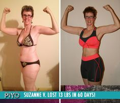 "Suzanne V. lost 13 lbs in 60 days with PiYo!    ""I have my life back! The weight I've put on over the past 20 years is slowly coming off. My muscle tone is returning and I actually have a waist again. PiYo is making me strong enough to control my medical conditions instead of having them control me."""