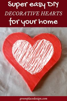 Show a little love to your home by creating a unique decor that will charm your friends and family. Decorative hearts give a sweet touch to any space. Valentine Crafts, Valentines Day, Easy Diy Projects, Super Easy, Hearts, Cool Stuff, Create, Green, Blog
