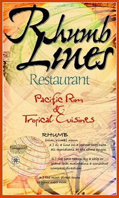 Great standby in Cruz Bay. Rhumb Lines Restaurant--St. John, USVI. Lots of tropical and spicy Asian flavors.