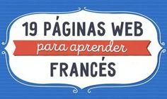 19Páginas web gratuitas para aprender francés