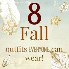 8 fall outfits for women to fit every body type. #Fall Fashions