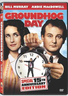 Groundhog Day. I know most of the lines by heart and will never tire of seeing this movie. The jokes are always funny every time.
