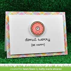 « Donut Worry is a sweet mini set with an encouraging message! And who doesn't love donuts? #lawnfawn #CHAsneakweek »