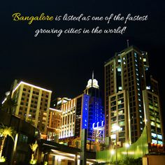 Bangalore is listed as one of the fastest growing cities in the world. It is also home to a plethora of infrastructural facilities like flyovers, wide roads, periphery ring roads to connect you to the rest of the country with ease, metro rail and many more making it the next big thing in the years to come.